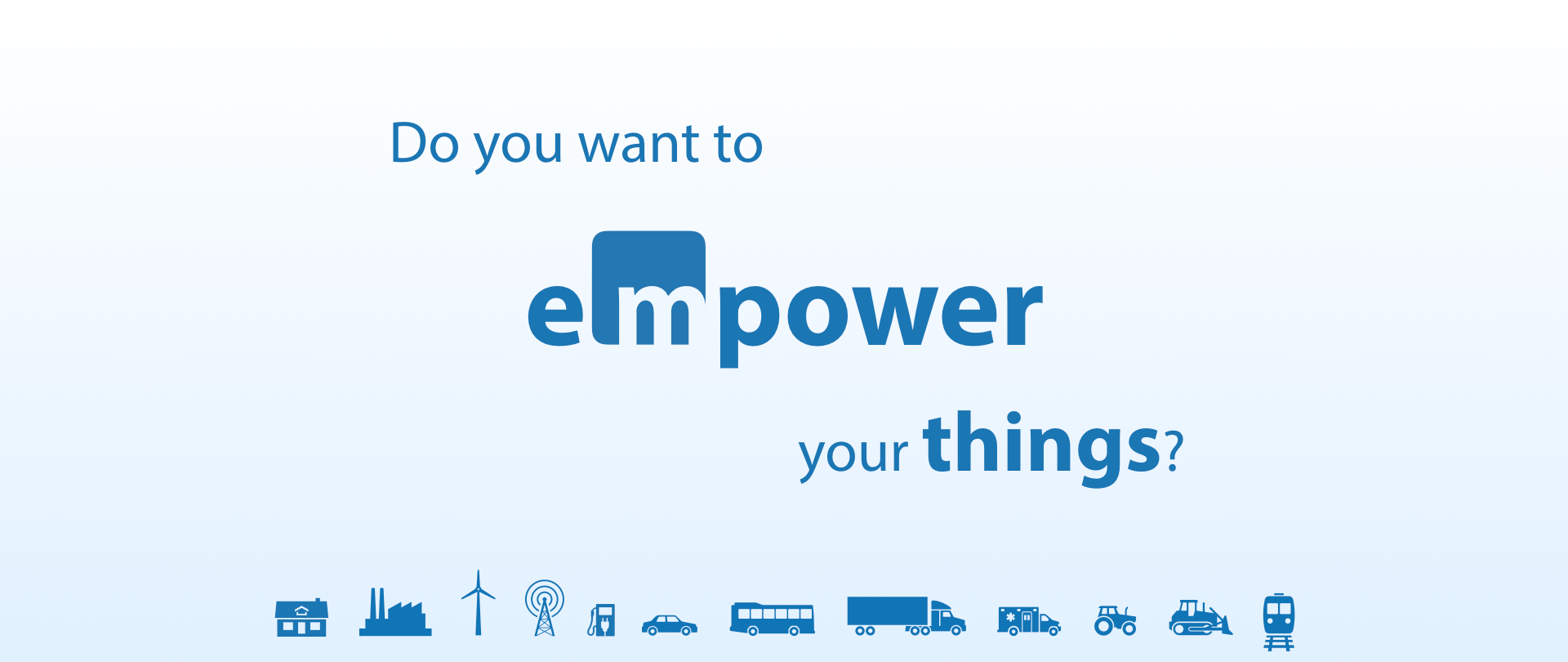 Do you want to empower your things?